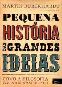 Pequena história das grandes ideias