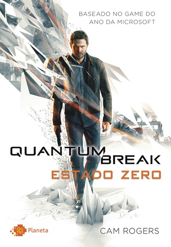 Quantum Break – Estado Zero