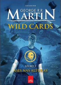 Wild Cards –Livro 2 – Ases nas Alturas