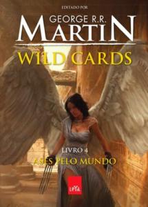 Wild Cards – Livro 4 – Ases pelo mundo
