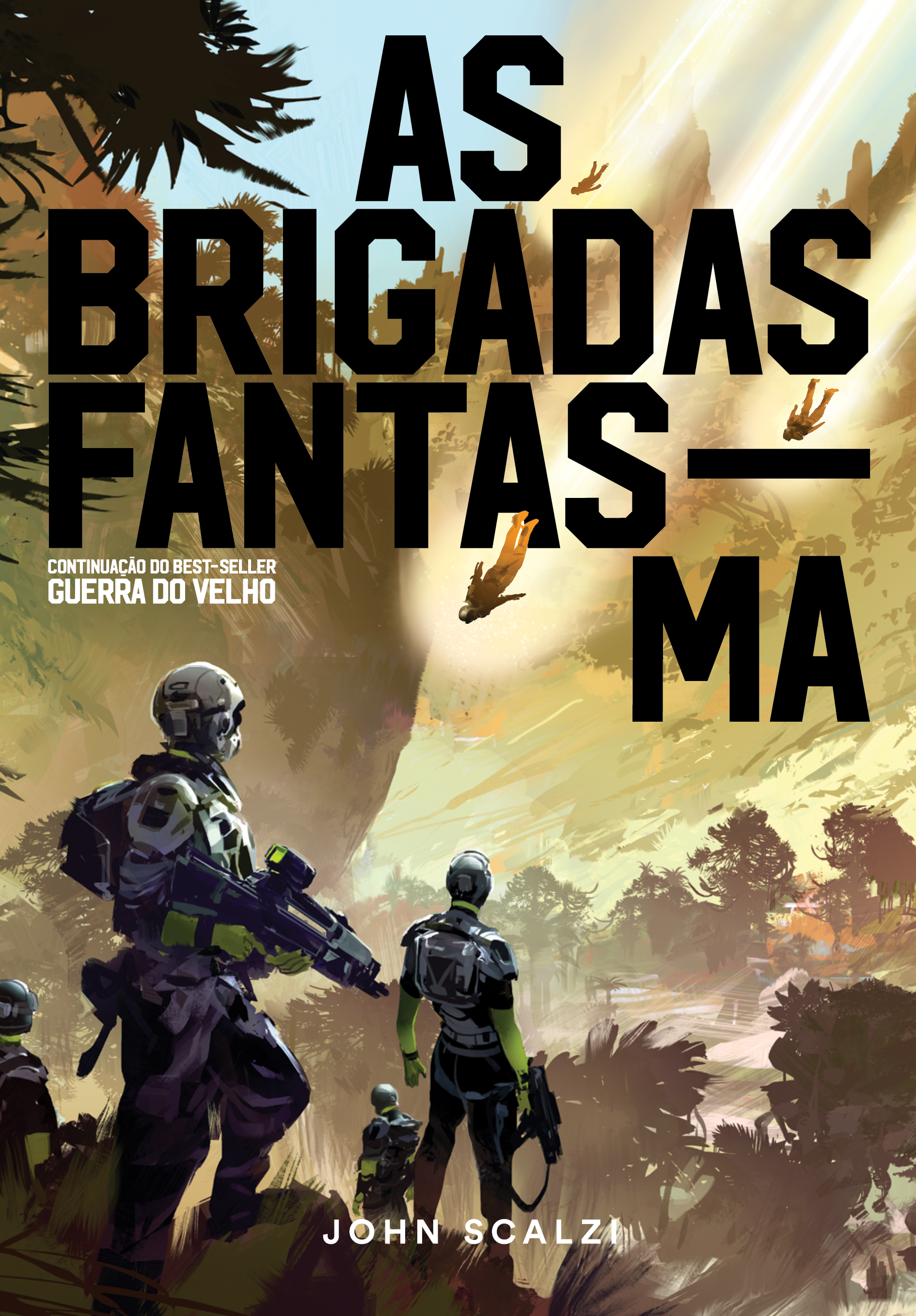 As brigadas fantasma (Guerra do velho #2)